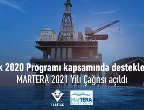 MARTERA 2021 Yılı Çağrısı Açıldı