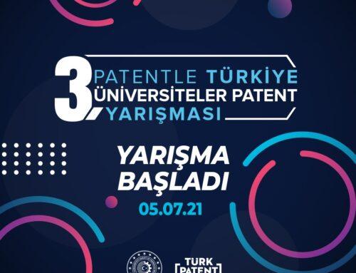 Patentle Türkiye – 3. Üniversiteler Patent Yarışması Başlamıştır